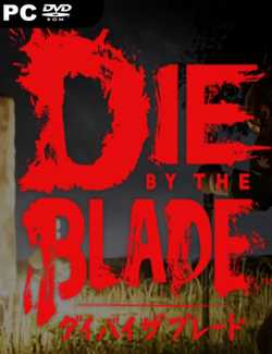 Die by the Blade Torrent Download Full PC Game