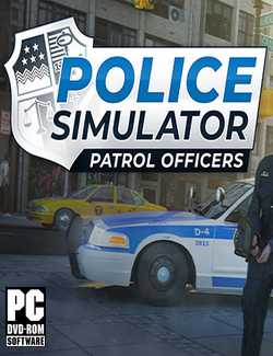 Police Simulator Patrol Officers Torrent Download Full PC Game